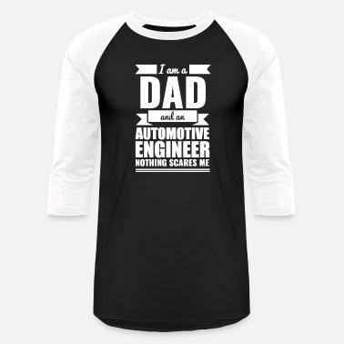 8d306dbc7 Automotive Engineering Automotive Engineer - Dad Automotive Engineer No -  Unisex Baseball T-Shirt