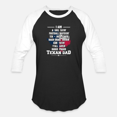 Texan Texan dad - Awesome texan dad t-shirt for dads - Unisex Baseball T-Shirt