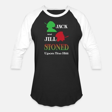 Jill Jack & Jill Stoned Upon The Hill - Unisex Baseball T-Shirt