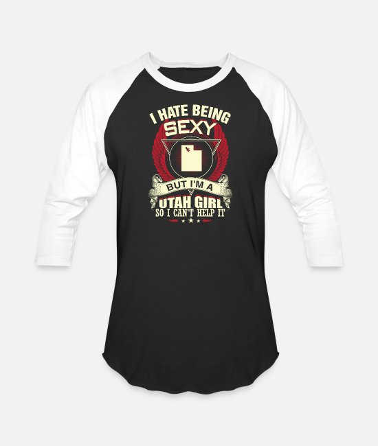 Rocky Mountains T-Shirts - I'm a Utah girl - I hate being sexy but can't help - Unisex Baseball T-Shirt black/white