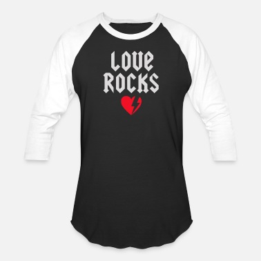 Love Rocks Love rocks - Baseball T-Shirt