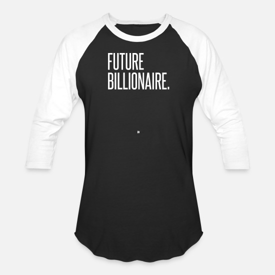 Making T-Shirts - Future Billionaire - Unisex Baseball T-Shirt black/white