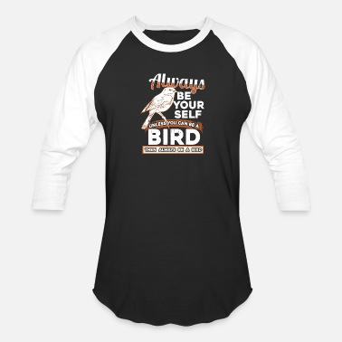 Birds Bird - Unisex Baseball T-Shirt