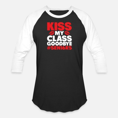 Kiss My Class Goodbye Kiss My Class Goodbye - Baseball T-Shirt