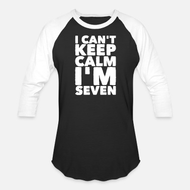 Nine Ten Seven - I Can't Keep Calm I'm Seven 7 - Baseball T-Shirt