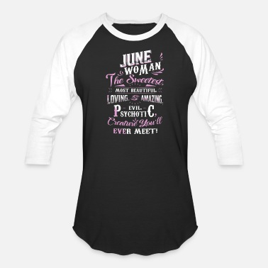 """june Woman"" June Woman - June Woman Facts - Baseball T-Shirt"
