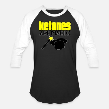 Diet Ketones Are Magic LCHF Diet Keto Lifestyle Low Carb High Fat - Unisex Baseball T-Shirt