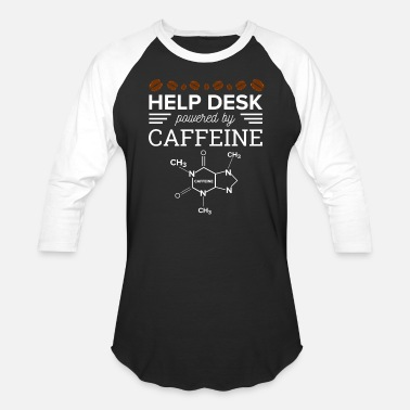 Desk Help Desk Powered by caffeine Support Hotline PC - Baseball T-Shirt