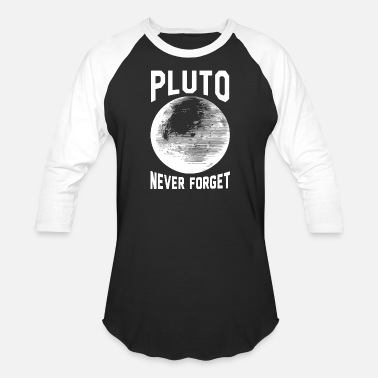 Pluto - pluto never forget - Unisex Baseball T-Shirt