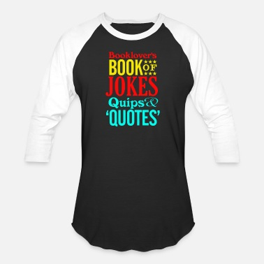 Quip Booklover's Book of Jokes, Quips and Quotes - Baseball T-Shirt