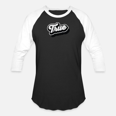 True Metal True - Unisex Baseball T-Shirt