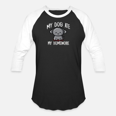 Dog Ate My Homework Dog Ate My Homework - Unisex Baseball T-Shirt