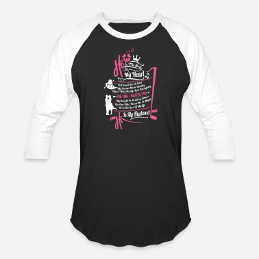 Watch My husband - He is the song of my heart - Unisex Baseball T-Shirt