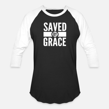 Scripture Christian - saved by grace bible scripture verse - Baseball T-Shirt
