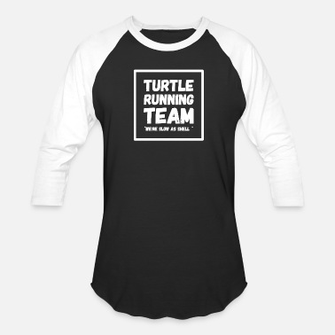 We Are A Team Running - Turtle running team we - Baseball T-Shirt
