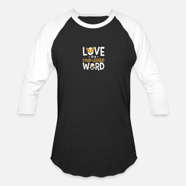 Four Legged Love is a four-legged word - Baseball T-Shirt