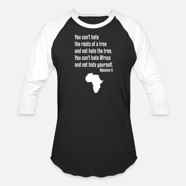 Africa Malcolm X, Quote, Black History - Baseball T-Shirt
