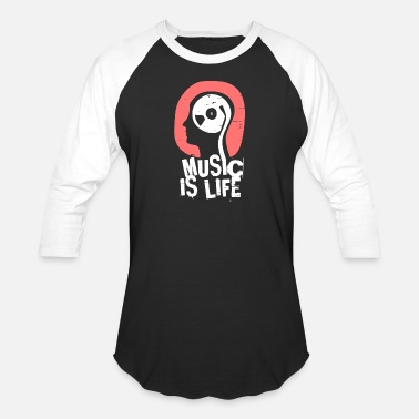 Music Is Life Music Is Life - Unisex Baseball T-Shirt