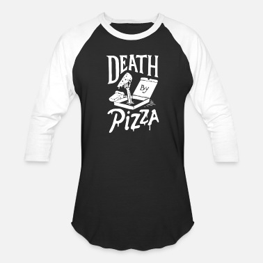 Pizza Death by Pizza - Unisex Baseball T-Shirt