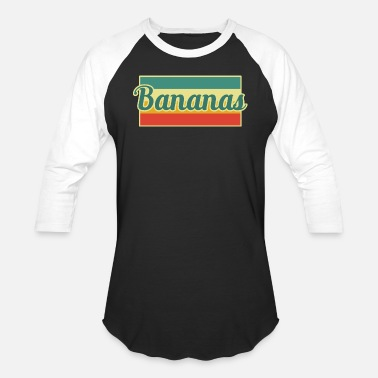 Banana Bananas Banana - Baseball T-Shirt
