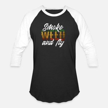 Smoke Hash Smoke Weed And Fly | THC Ganja Hash Bong Gift - Baseball T-Shirt