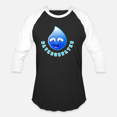 Water Droplets Save our Water - Unisex Baseball T-Shirt