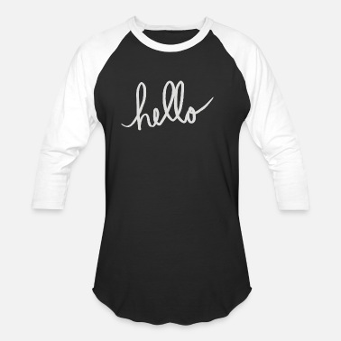 hello - Unisex Baseball T-Shirt