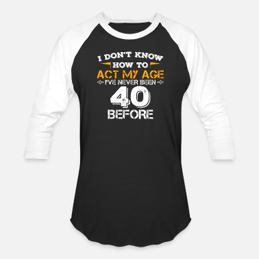 40 Mothers Funny Funny Birthday Gift 40 Years Forty Born in 1978 - Baseball T-Shirt
