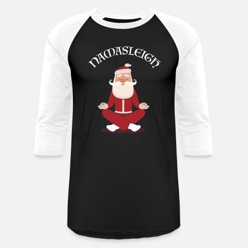 2fb579d73 Unisex Baseball T-ShirtFunny Christmas Namasleigh Santa Yoga Position Gif