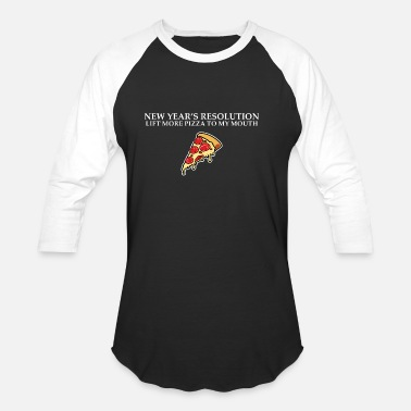 New Rave New Year Resolution lift more pizza - Unisex Baseball T-Shirt