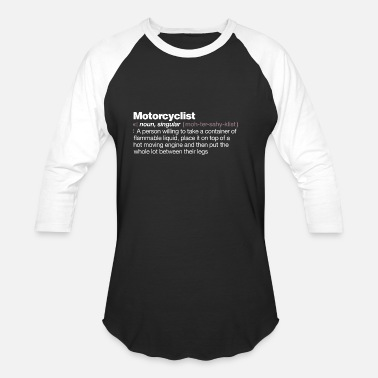 Definition Motorcyclist Definition - Unisex Baseball T-Shirt