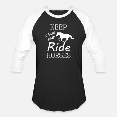 Horse Riding Keep Calm And Ride Horses T shirt Horse Riding - Baseball T-Shirt