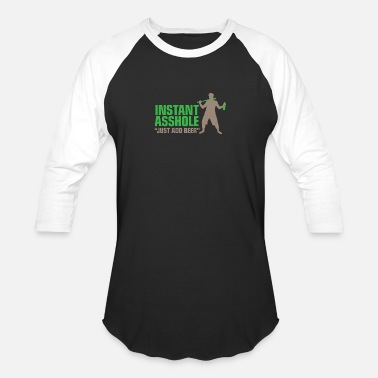 Instant Idiot Instant Asshole. Just Add Beer! - Baseball T-Shirt
