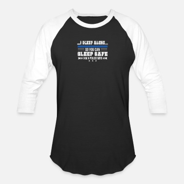 Female Police Officer Police Wife Sleep Alone You Can Sleep Safe - Unisex Baseball T-Shirt