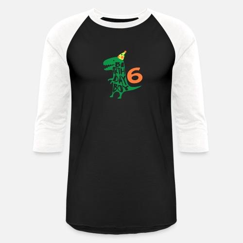 Unisex Baseball T ShirtBirthday Boy 6 Years Old