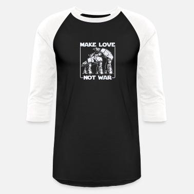 5ba081af9 Make Love Not War At-at Make Love Not War AT AT - Unisex Baseball. Unisex  Baseball T-Shirt