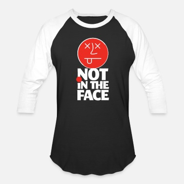 ac8a8fc93c Face Cartoon - dodgeball not in the face funny smile - Unisex Baseball T -Shirt