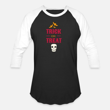 Trick Or Treat trick or treat - Unisex Baseball T-Shirt