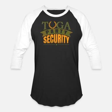 Toga Toga Party Security - Baseball T-Shirt