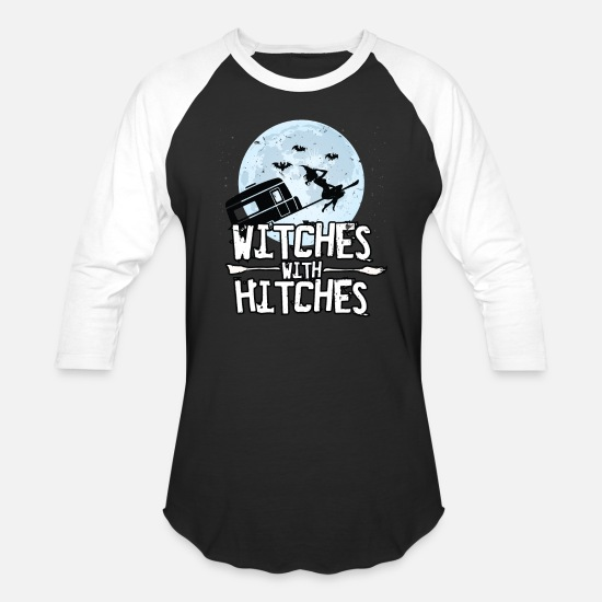With T-Shirts - Funny Witches With Hitches Halloween Camping Shirt - Unisex Baseball T-Shirt black/white