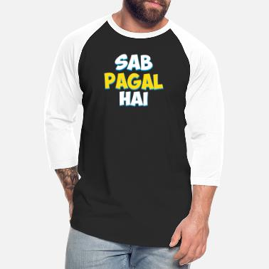 Hindi Quote Sab Paagal Hai Funny Hindi Desi Quote - Unisex Baseball T-Shirt