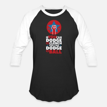 Gym Dodge a ball - dodgeball if you can dodge a cle - Baseball T-Shirt