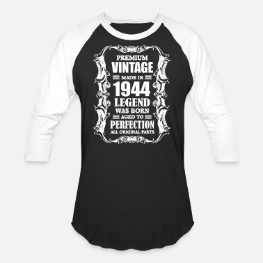 1944 Premium Vintage Made in 1944 Legend was Born aged - Baseball T-Shirt