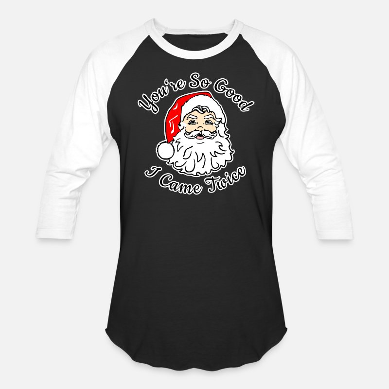 24cbacea628 Pun T-Shirts - Adult Humor Naughty Dirty Santa Christmas Gift - Unisex  Baseball T