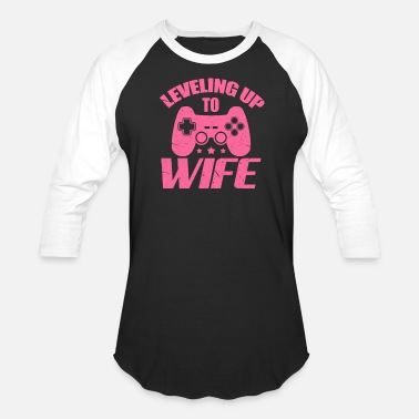 Gaming Wife Leveling Up To Wife - Unisex Baseball T-Shirt