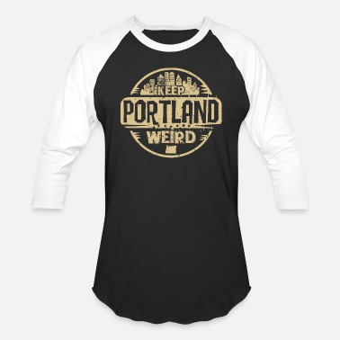 Portland Oregon Oregon ducks - keep portland oregon weird funny - Baseball T-Shirt