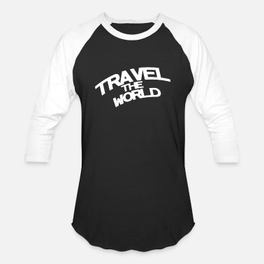 Travel The World Travel the world - Unisex Baseball T-Shirt