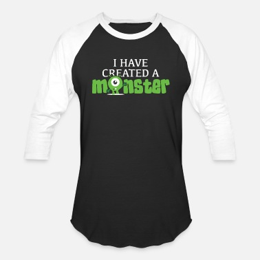 Funny Quotes Cartoon Character Comic Have - i have created a monster, funny mom for w - Baseball T-Shirt