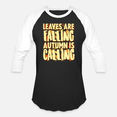 Fall Fall - Unisex Baseball T-Shirt