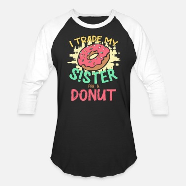 Trade Donut sister sibling love - Unisex Baseball T-Shirt